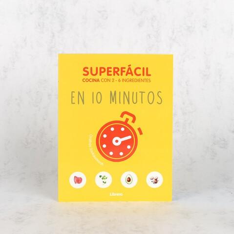 SUPERFÁCIL EN 10 MINUTOS