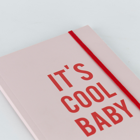 IT'S COOL BABY NOTEBOOK